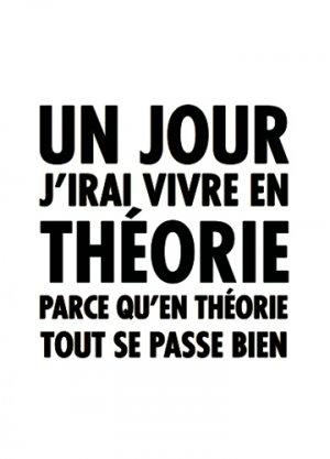 carte-postale-un-jour-j-irai-vivre-en-theorie-parce-qu-en-theorie-tout-se-passe-bien-lulu-shop.jpeg